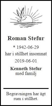 Roman Stefur Helsingborg 1 juni 2019 - Dödsannons Evighetens Vila Begravningsbyrå